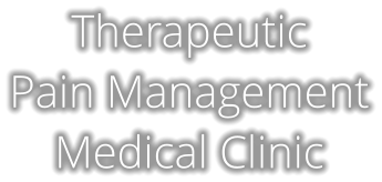 Therapeutic Pain Management Medical Clinic